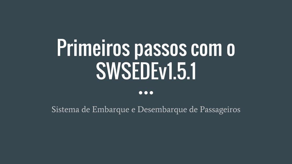 Primeiros passos com o SWSEDEv1.5.1